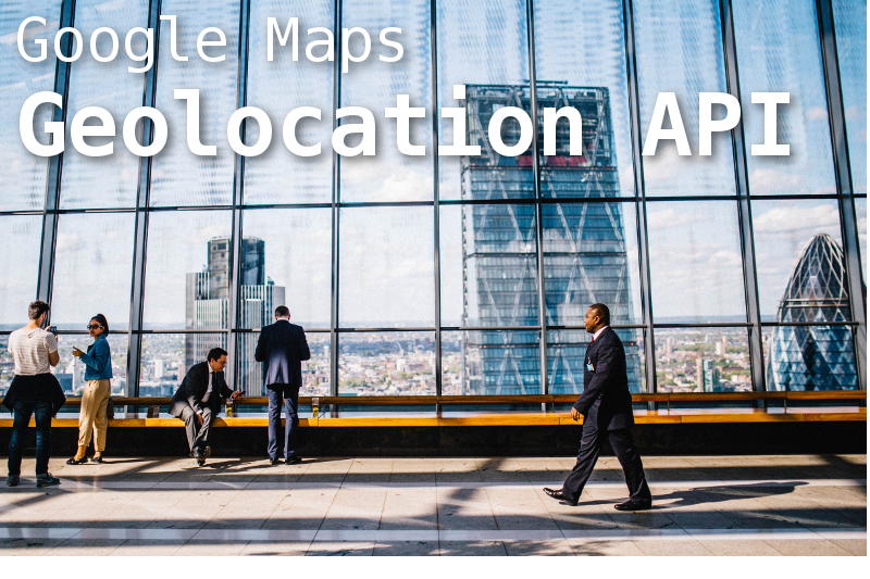Geolocation API